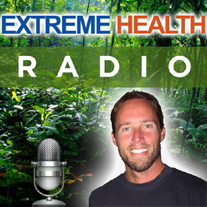 Extreme Health Radio - Radio.NaturalNews.com