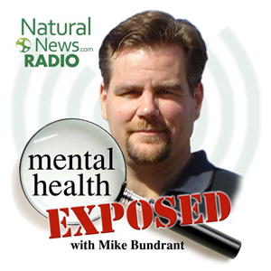 Mental Health Exposed - Radio.NaturalNews.com